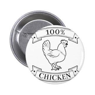 Chicken 100 percent label pin