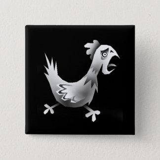 Chicken! 15 Cm Square Badge