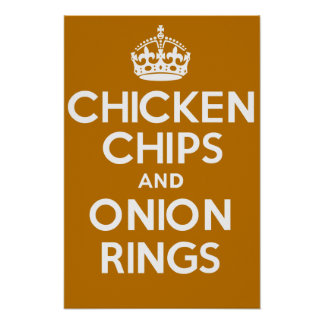CHICKEN CHIPS and ONION RINGS Poster