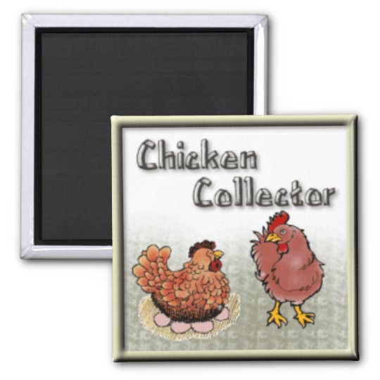 chicken-collector magnet