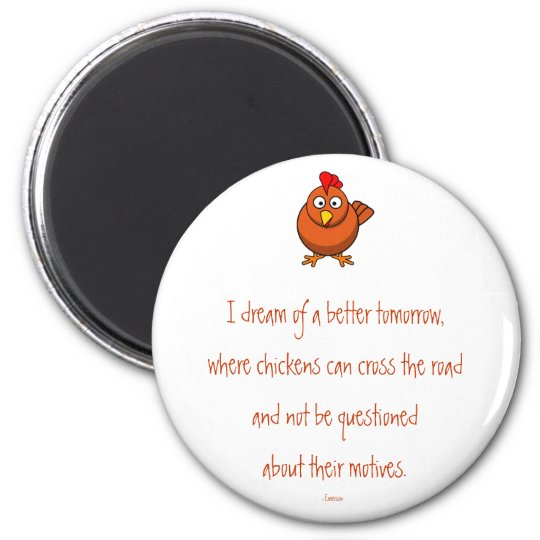 Chicken Crossing Motives Magnet
