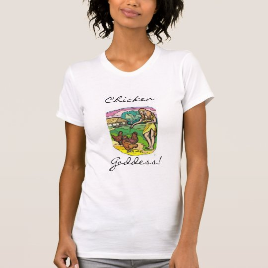 Chicken Goddess! Women's Crew T-Shirt, White T-Shirt