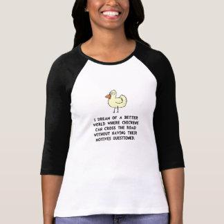 Chicken Motives Tshirt