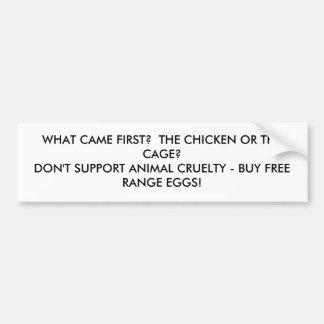 chicken or cage bumpersticker bumper sticker