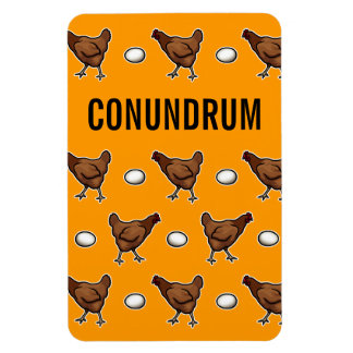 Chicken or the Egg Conundrum Magnet
