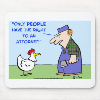 CHICKEN RIGHT ATTORNEY MOUSE MAT