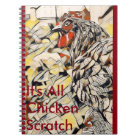 Chicken Scratch (Notebook) Notebook