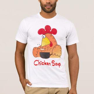 Chicken Soup T Shirt