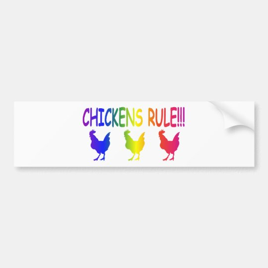 Chickens Rule Bumper Sticker