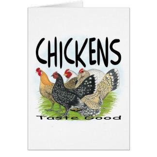 Chickens Taste Good! Note Card