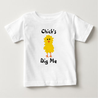"""Chick's Dig Me"" T-Shirt"