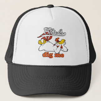 Chicks Dig Me Trucker Hat