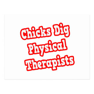 Chicks Dig Physical Therapists Postcard
