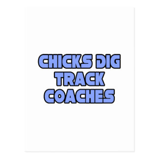 Chicks Dig Track Coaches Post Card