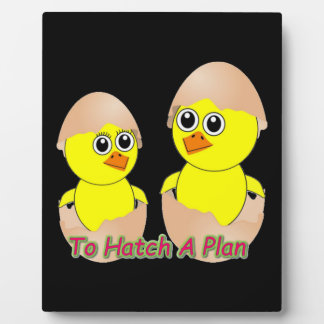 Chicks In Love To Hatch A Plan Plaque