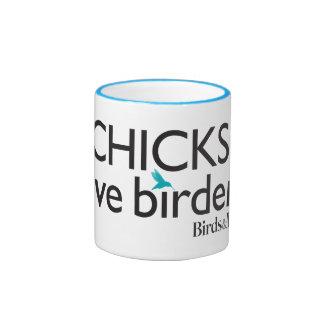 Chicks Love Birders Ringer Mug