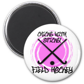 Chicks With Sticks - Field Hockey Magnet