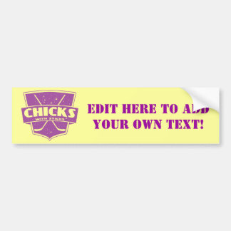 Chicks With Sticks Hockey Bumper Sticker