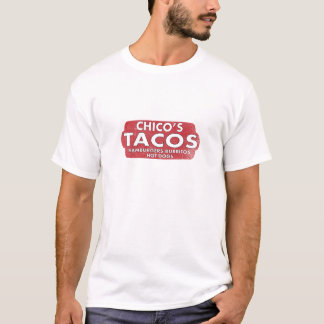 Chico's Tacos T-Shirt