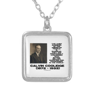 Chief Business Of American People Is Business Custom Necklace
