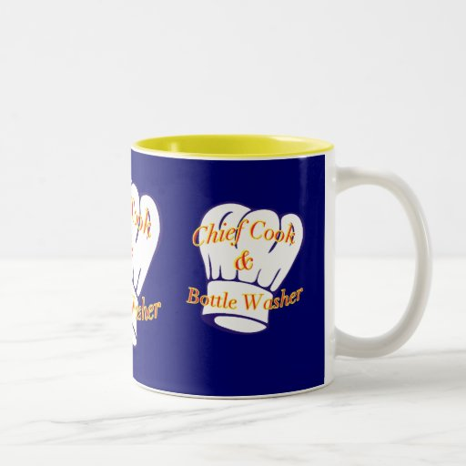 Chief Cook & Bottle Washer Coffee Mugs