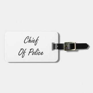 Chief Of Police Artistic Job Design Luggage Tag