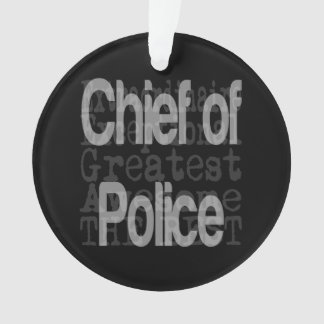 Chief of Police Extraordinaire Ornament