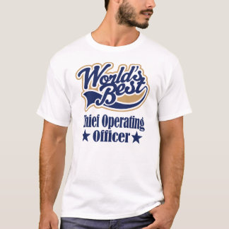 Chief Operating Officer Gift For (Worlds Best) T-Shirt