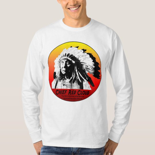 Chief Red Cloud w/Quote T-Shirt