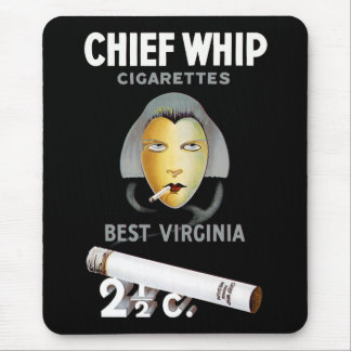Chief Whip Cigarettes Mouse Pad