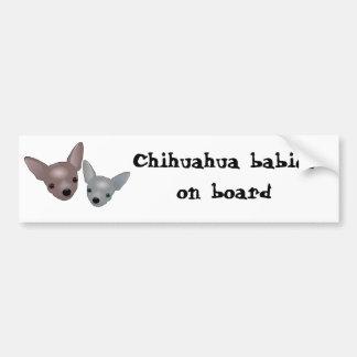 """""""Chihuahua babies on board"""" bumper sticker Car Bumper Sticker"""