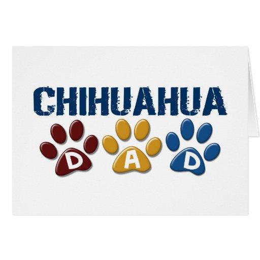 CHIHUAHUA Dad Paw Print 1 Greeting Card