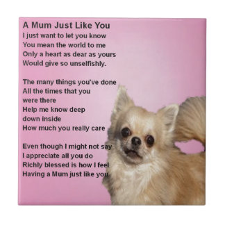 chihuahua Design - Mum Poem Tile