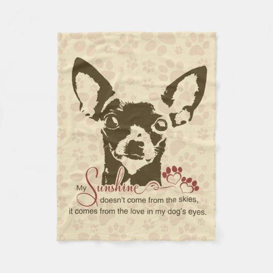 Chihuahua Dog My Sunshine Fleece Blanket