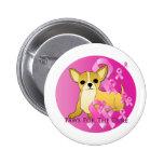 Chihuahua Dog Pink Ribbon Pinback Button