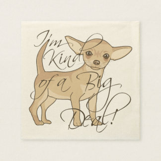 Chihuahua I'm Kind of a Big Deal Graphic Design Paper Napkins