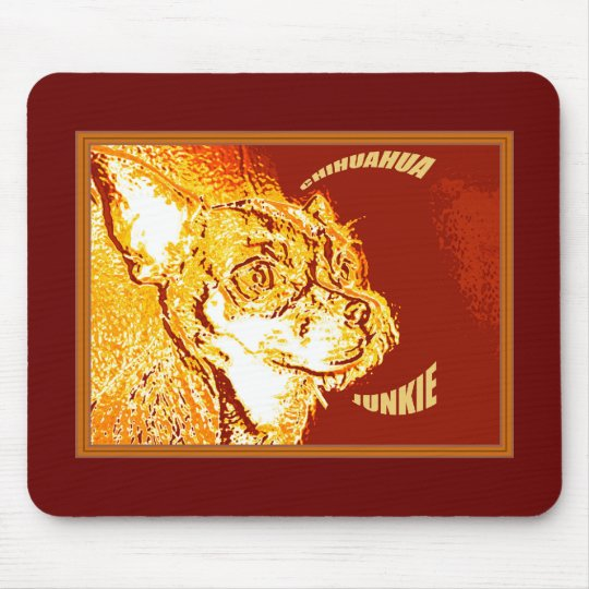 Chihuahua Junkie Mouse Mat