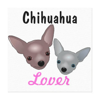 Chihuahua Lover Canvas Print