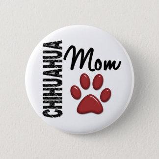 Chihuahua Mom 2 6 Cm Round Badge
