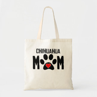 Chihuahua Mom Budget Tote Bag