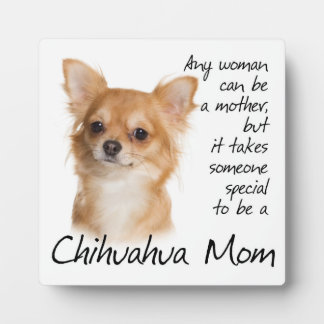 Chihuahua Mom Plaque