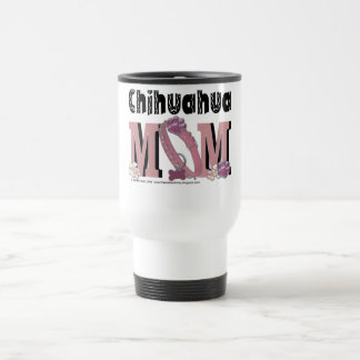 Chihuahua MOM Travel Mug