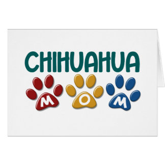 Chihuahua Mum Paw Print 1 Greeting Card
