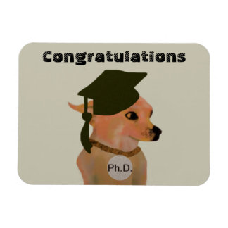 Chihuahua Ph.D. Graduation Gift Magnet