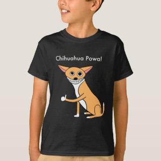 Chihuahua Powa! T-Shirt
