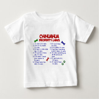 CHIHUAHUA Property Laws 2 Baby T-Shirt
