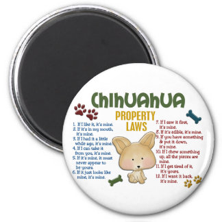 Chihuahua Property Laws 4 6 Cm Round Magnet