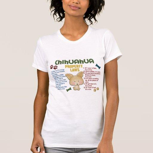 Chihuahua Property Laws 4 Shirts