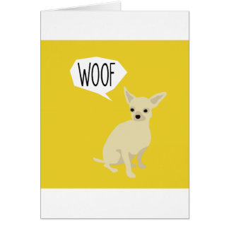 Chihuahua says woof card