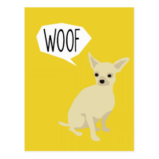 Chihuahua says woof post cards